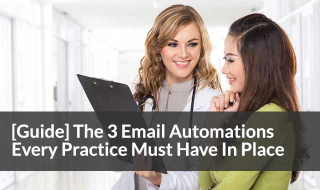 The 3 Email Automations Every Integrative Practice Must Have In Place To Nurture Prospects & Patients