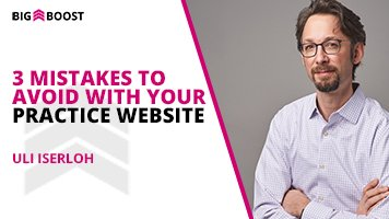 3 Mistakes To Avoid With Your Practice Website