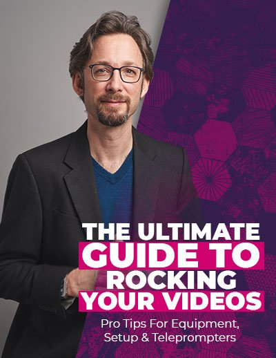 Click To Download The Ultimate Video + Teleprompter Guide