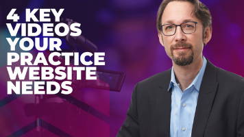4 Key Videos Your Practice Website Needs